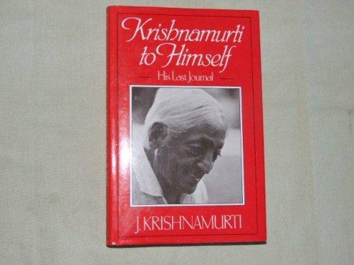9780575040601: Krishnamurti to Himself: His Last Journal