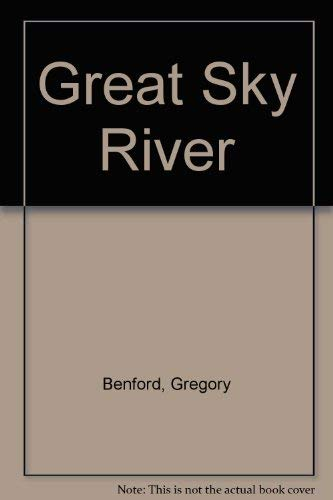 9780575040656: GREAT SKY RIVER.