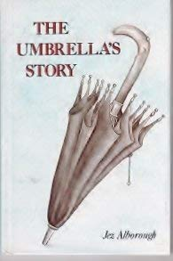 The Umbrella's Story (Featherby House Fables): Jez Alborough