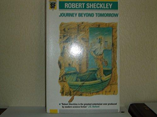 Journey Beyond Tomorrow (Gollancz Classic SF): Sheckley, Robert