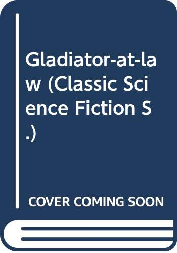 9780575041271: Gladiator-at-law (Classic Science Fiction)