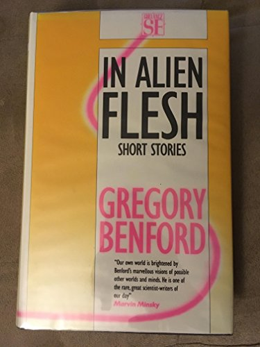 9780575041424: In Alien Flesh: Short Stories
