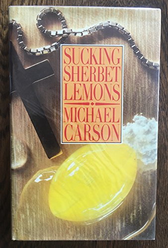 9780575041554: Sucking sherbet lemons / Michael Carson