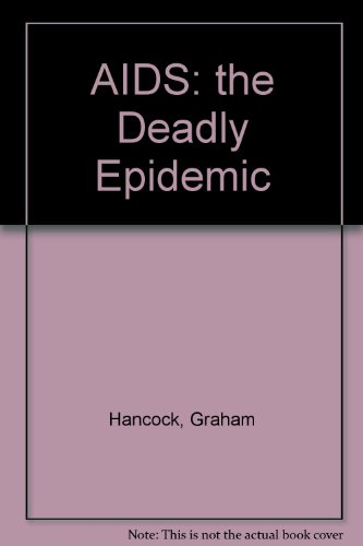 9780575041622: AIDS: The Deadly Epidemic (A Gollancz paperback)