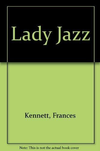 Lady Jazz (0575041692) by Frances Kennett