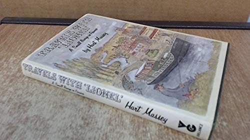 "Travels with ""Lionel"": A Small Barge in: Hart Massey,John Verney"