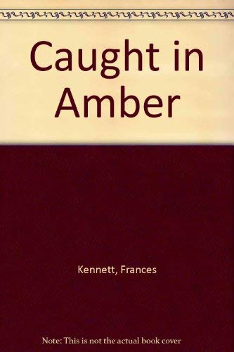 9780575041783: Caught in Amber