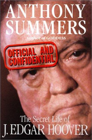 9780575042360: Official And Confidential: Official and Confidential               e of J Edgar Hoover: Secret Life of J.Edgar Hoover