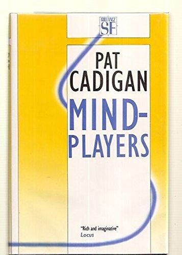 Mindplayers: Cadigan, Pat