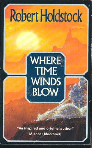 9780575042797: Where Time Winds Blow