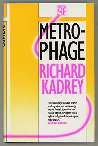 Metrophage: Richard Kadrey