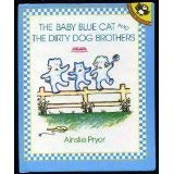 9780575043237: The Baby Blue Cat and the Dirty Dog Brothers