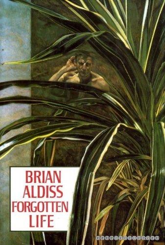 FORGOTTEN LIFE: Aldiss,Brian