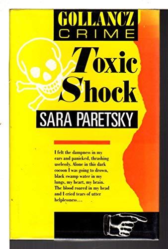 Toxic Shock [Blood Shot] ***SIGNED / INSCRIBED***: Sara Paretsky