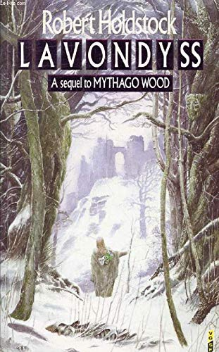 LAVONDYSS(sequel to Mythago Wood): Holdstock, Robert, Illustrated