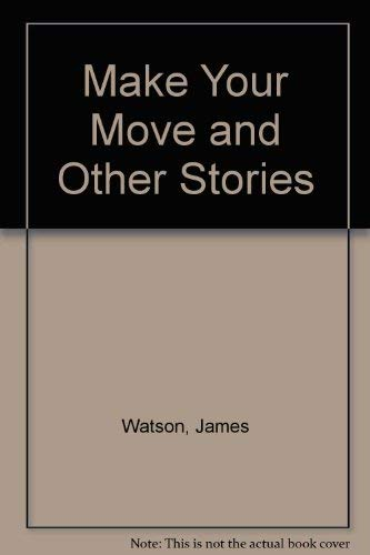 9780575043978: Make Your Move and Other Stories