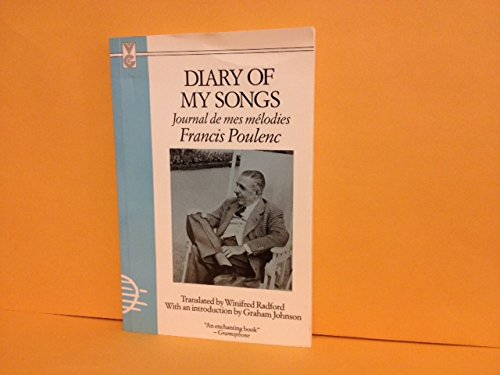 Diary of My Songs: {Journal De Mes: Francis Poulenc