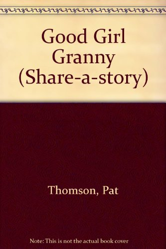 9780575044807: Good Girl Granny (Share-a-story)