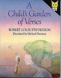 A Child's Garden of Verses: Stevenson, Robert Louis