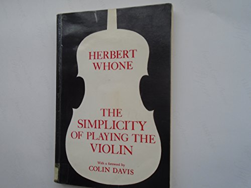 9780575045125: The Simplicity of Playing the Violin