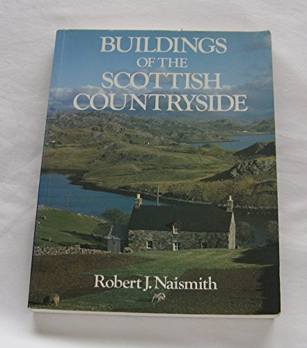 9780575045200: Buildings of the Scottish Countryside