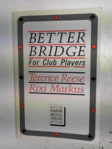 9780575045262: Better Bridge for Club Players