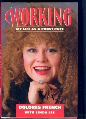 9780575045293: Working: My Life as a Prostitute