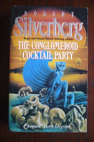 9780575046221: The Conglomeroid Cocktail Party