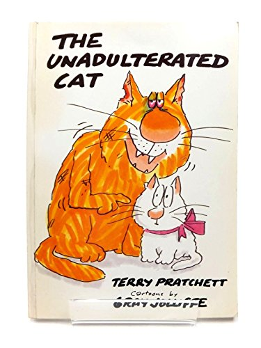 9780575046283: The Unadulterated Cat