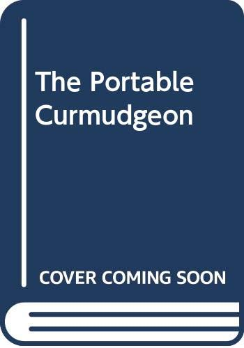 9780575046382: The Portable Curmudgeon