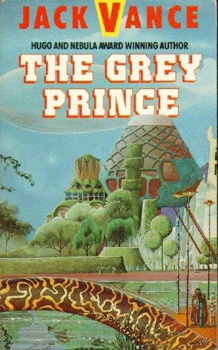 9780575046467: The Grey Prince