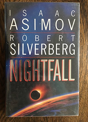Nightfall (0575046988) by Isaac Asimov; Robert Silverberg