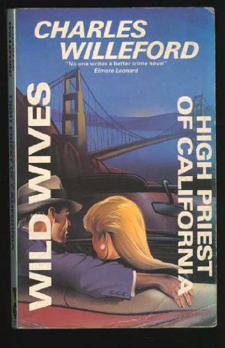9780575047266: High Priest of California/Wild Wives