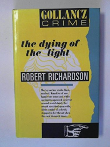 Dying of the Light Edition: Richardson, Robert