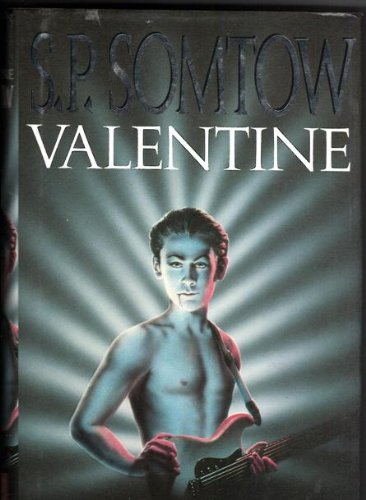 VALENTINE: RETURN TO VAMPIRE JUNCTION: Sucharitkul, Somtow, writing as