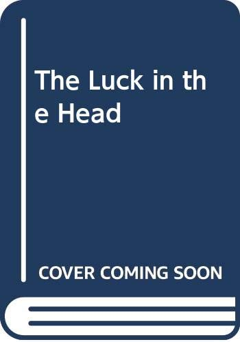9780575050372: The Luck in the Head