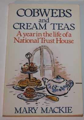 9780575050419: Cobwebs and Cream Teas: Year in the Life of a National Trust House