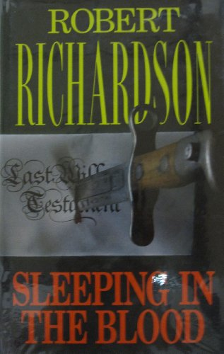 SLEEPING IN THE BLOOD: Richardson, Robert