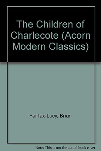 9780575050822: The Children of Charlecote (Acorn Modern Classics)