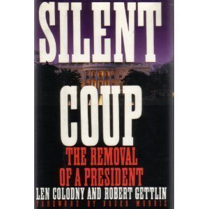 9780575050839: Silent Coup: The Removal of a President