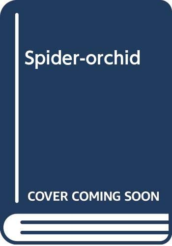 9780575050891: The Spider-Orchid