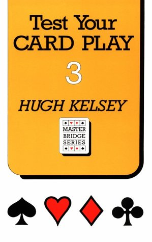 9780575051171: Test Your Card Play 3 (Master Bridge Series) (No.3)