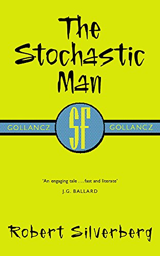 9780575051232: THE STOCHASTIC MAN (GOLLANCZ S.F.)