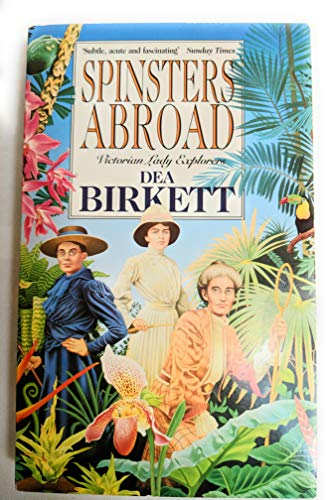 spinsters abroad victorian lady explorers