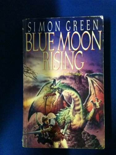 9780575051362: Blue Moon Rising - A Fantasy of Wild Magic