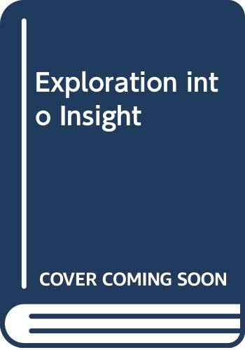 9780575051546: Exploration into Insight