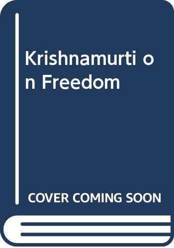 9780575053281: Krishnamurti on Freedom