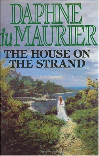 The House on the Strand (9780575053564) by Dame Daphne Du Maurier