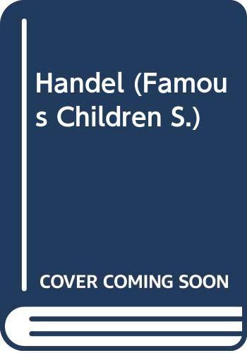 9780575053571: Handel (Famous Children)