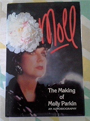 Moll: Making of Molly Parkin - An: Molly Parkin